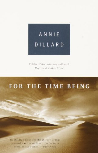 Annie Dillard For The Time Being