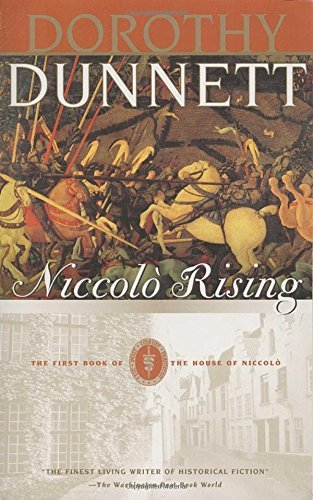 Dorothy Dunnett Niccolo Rising Book One Of The House Of Niccolo