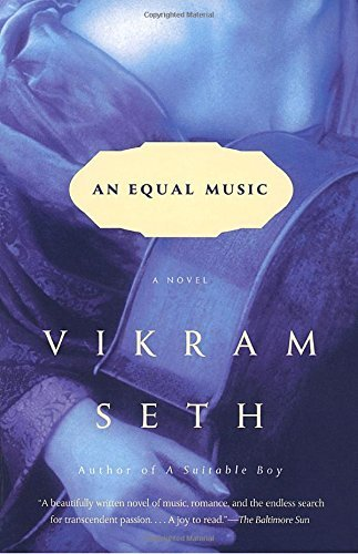 Vikram Seth An Equal Music