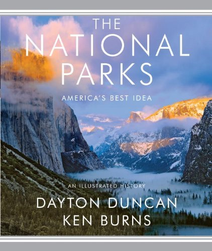 Dayton Duncan The National Parks America's Best Idea