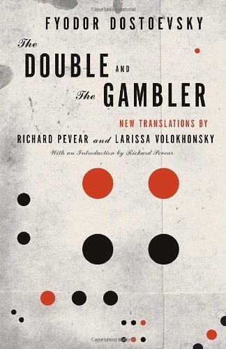 Fyodor Dostoevsky The Double And The Gambler