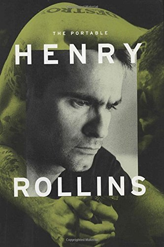 Henry Rollins The Portable Henry Rollins