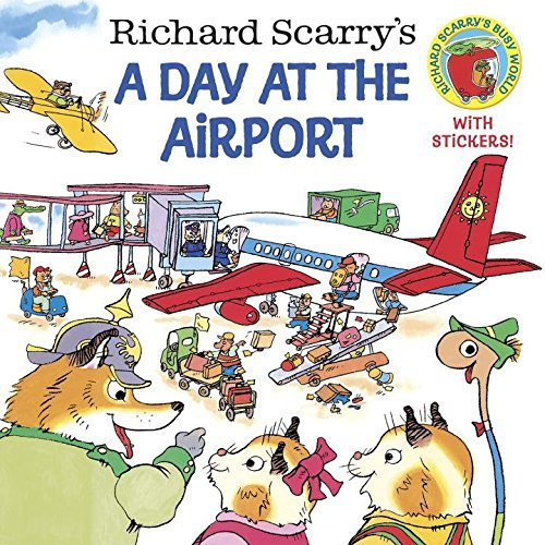 Richard Scarry Richard Scarry's A Day At The Airport