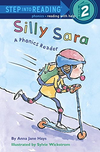 Anna Jane Hays Silly Sara A Phonics Reader A Phonics Reader