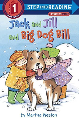Martha Weston Jack And Jill And Big Dog Bill A Phonics Reader