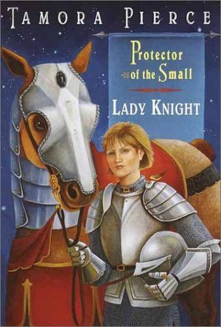 Tamora Pierce Lady Knight (protector Of The Small 4)