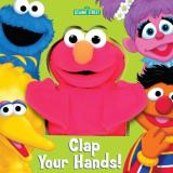 Sesame Street Clap Your Hands! [with Puppet]