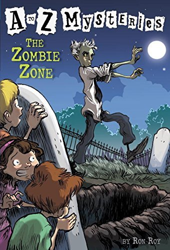 Ron Roy The Zombie Zone Revised