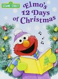 Sarah Albee Elmo's 12 Days Of Christmas (sesame Street)
