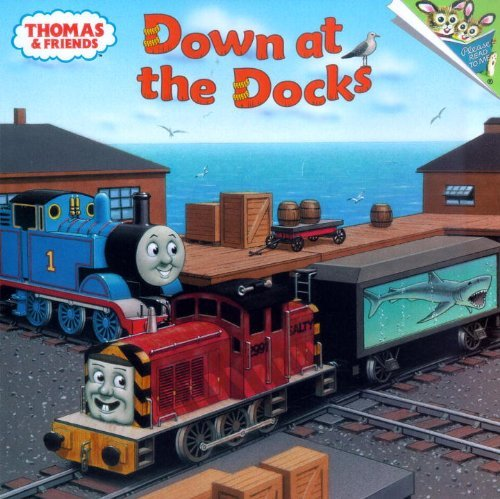 W. Awdry Thomas & Friends Down At The Docks (thomas & Friends)