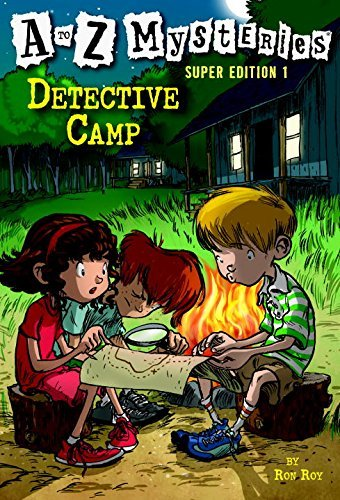 Ron Roy A To Z Mysteries Super Edition 1 Detective Camp