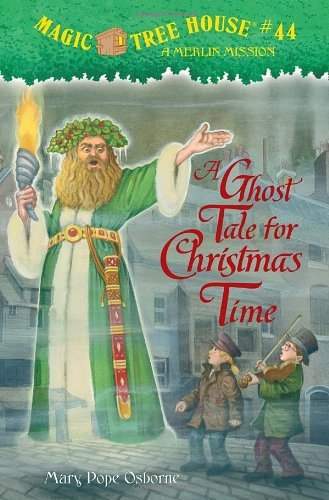 Mary Pope Osborne A Ghost Tale For Christmas Time A Merlin Mission