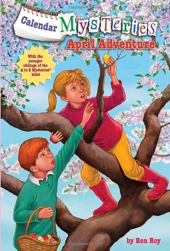 Ron Roy Calendar Mysteries #4 April Adventure