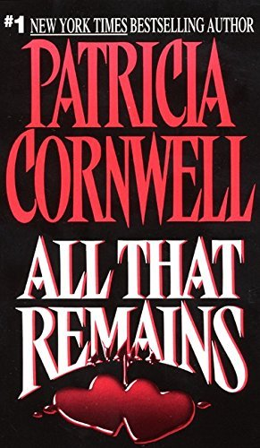 Patricia D. Cornwel All That Remains (patricia Cornwell)
