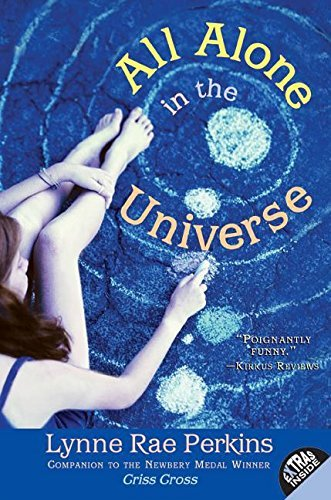 Lynne Rae Perkins All Alone In The Universe