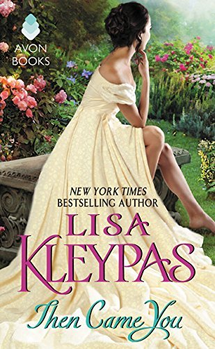 Lisa Kleypas Then Came You