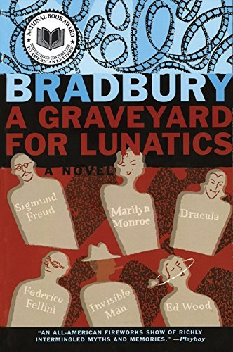 Ray D. Bradbury A Graveyard For Lunatics