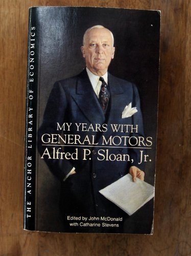 Alfred Sloan My Years With General Motors
