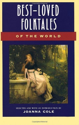 Joanna Cole Best Loved Folktales Of The World