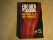 Eric Drexler Engines Of Creation The Coming Era Of Nanotechnology