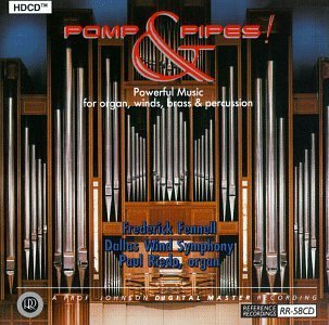 Pomp & Pipes! Pomp & Pipes! Riedo*paul (org) Hdcd Fennell Dallas Wind Sym