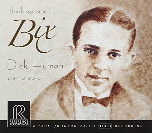 Dick Hyman Thinking About Bix