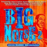 Big Noise Vol. 2 Another Mambo Inn Colle Baaba Maal Gal Costa Veloso Big Noise