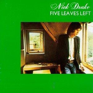 Nick Drake/Five Leaves Left