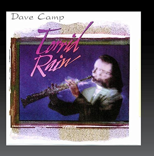Dave Camp/Torrid Rain