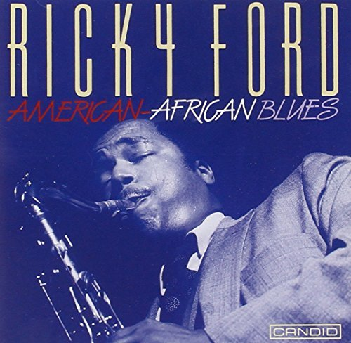Ricky Ford American African Blues