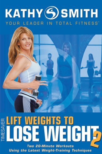 Kathy Smith Lift Weights To Lose Weight 2 Nr