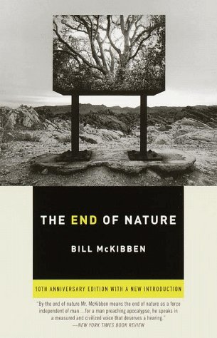 Bill Mckibben The End Of Nature Tenth Anniversary Edition
