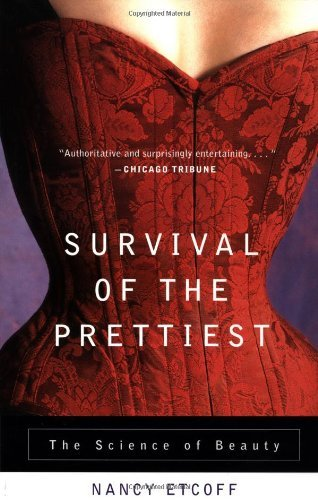 nancy-etcoff-survival-of-the-prettiest-reprint
