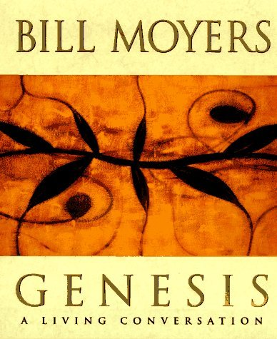 Bill Moyers Genesis A Living Conversation