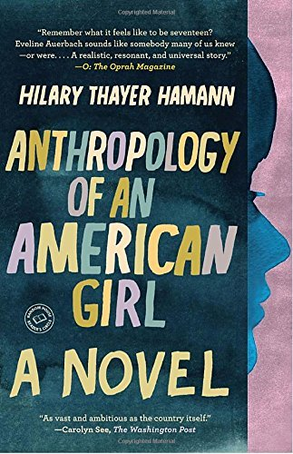 Hilary Thayer Hamann Anthropology Of An American Girl