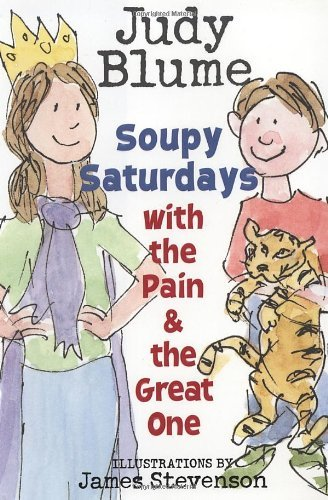 Judy Blume Soupy Saturdays With The Pain & The Great One