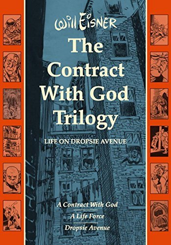 Will Eisner The Contract With God Trilogy Life On Dropsie Avenue