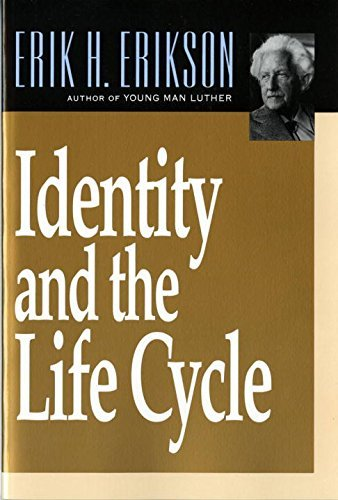 Erik H. Erikson Identity And The Life Cycle Revised