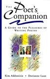 Kim Addonizio The Poet's Companion A Guide To The Pleasures Of Writing Poetry
