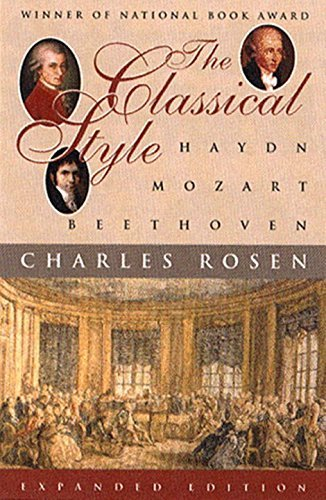 Charles Rosen Classical Style The Haydn Mozart Beethoven 0002 Edition;expanded