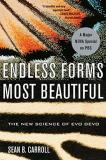 Sean B. Carroll Endless Forms Most Beautiful The New Science Of Evo Devo
