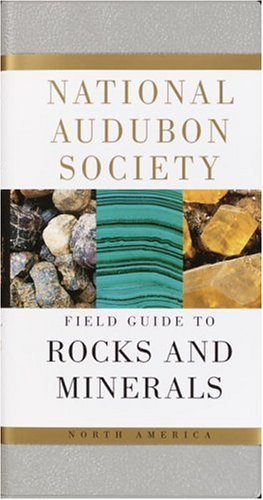 National Audubon Society National Audubon Society Field Guide To Rocks And North America
