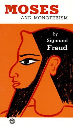 Sigmund Freud Moses And Monotheism
