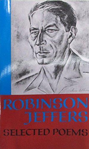 Robinson Jeffers Selected Poems