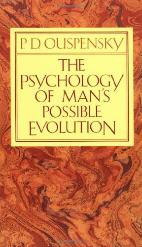 P. D. Ouspensky The Psychology Of Man's Possible Evolution