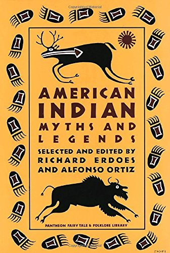 Alfonso Ortiz American Indian Myths And Legends