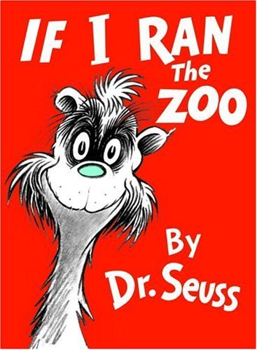 Dr Seuss If I Ran The Zoo