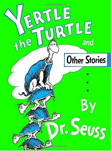 Dr Seuss Yertle The Turtle And Other Stories