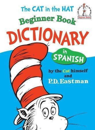 P. D. Eastman The Cat In The Hat Beginner Book Dictionary In Spa