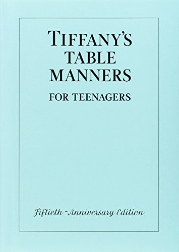 Walter Hoving Tiffany's Table Manners For Teenagers 0050 Edition;